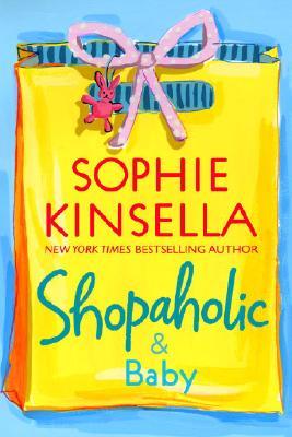 Shopaholic & Baby, Kinsella, Sophie