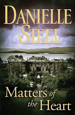 Matters of the Heart, Steel, Danielle