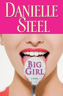 Big Girl, Steel, Danielle