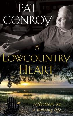 Image for Lowcountry Heart: Reflections on a Writing Life