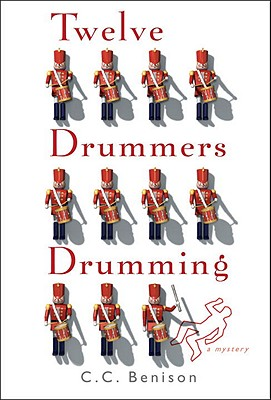 Twelve Drummers Drumming: A Father Christmas Mystery, C. C. Benison