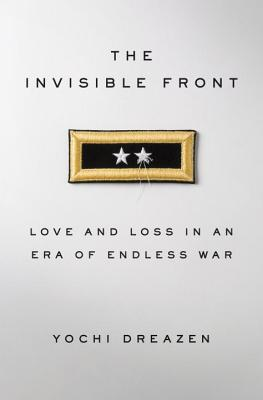 Image for The Invisible Front: Love and Loss in an Era of Endless War