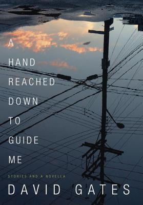Image for A Hand Reached Down to Guide Me: Stories and a novella