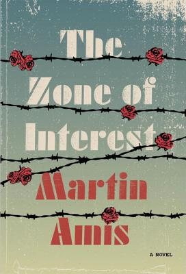 Image for The Zone of Interest: A novel