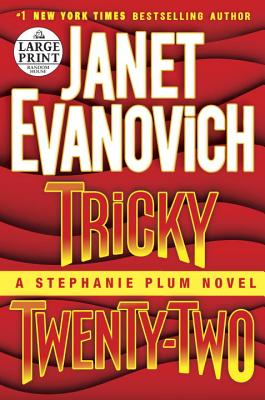 Tricky Twenty-Two: A Stephanie Plum Novel, Evanovich, Janet