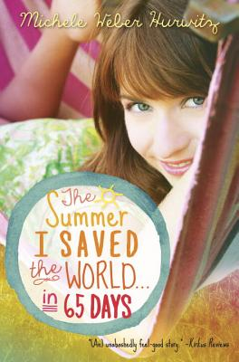 Image for The Summer I Saved the World . . . in 65 Days