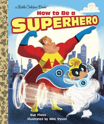 Image for How To Be a Superhero