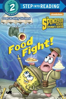 Image for Food Fight! (SpongeBob SquarePants) (Step into Reading)