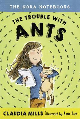 Image for The Nora Notebooks, Book 1: The Trouble with Ants