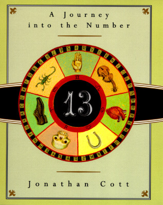 Image for Thirteen: A Journey Into the Number