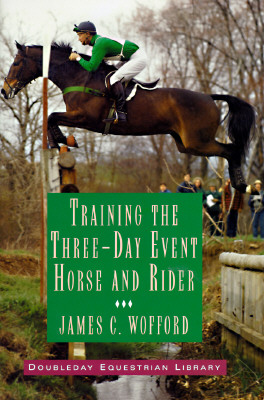 Image for Training The Three Day Event Horse And Rider