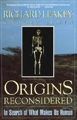 Origins Reconsidered: In Search of What Makes Us Human, Leakey, Richard; Lewin, Roger