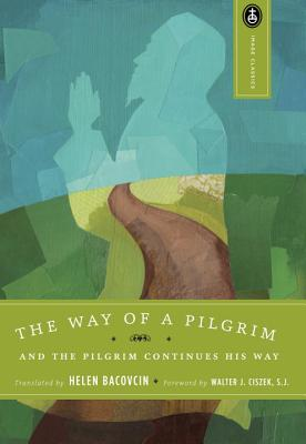 Image for Way of a Pilgrim : And the Pilgrim Continues His Way