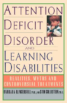 Image for Attention Deficit Disorder and Learning Disabilities: Reality, Myths, and Controversial Treatments