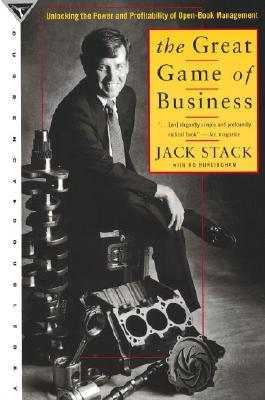 The Great Game of Business: Unlocking the Power and Profitability of Open-Book Management, Stack, Jck