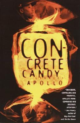 Concrete Candy: Stories, Apollo