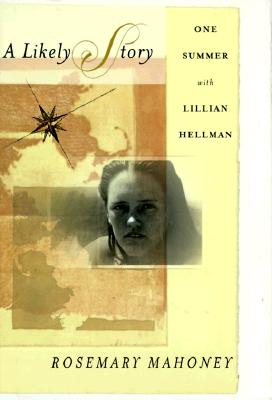 Image for A Likely Story: One Summer with Lillian Hellman