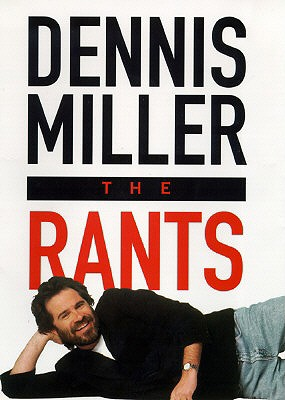 RANTS, THE, MILLER, DENNIS