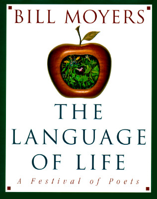Image for The Language of Life: A Festival of Poets