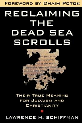 Image for Reclaiming the Dead Sea Scrolls (Anchor Bible Reference Library)