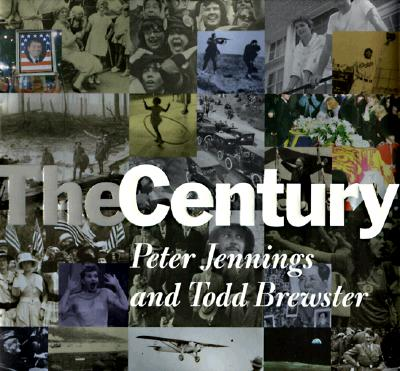 The Century, Peter Jennings, Todd Brewster