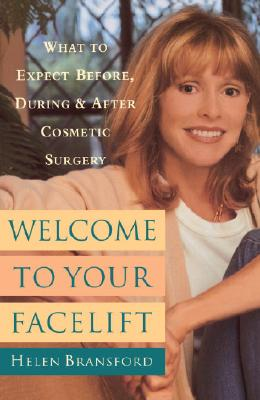 Image for WELCOME TO YOUR FACELIFT : WHAT TO EXPEC