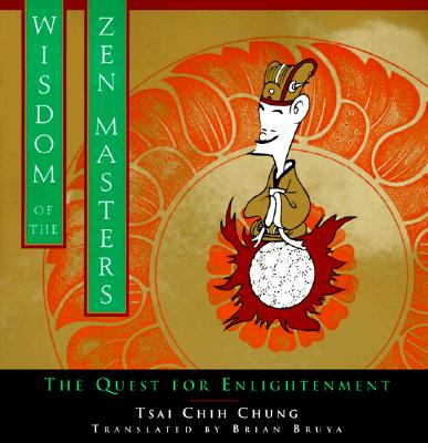 Image for Wisdom of the Zen Master: The Quest for Enlightenment