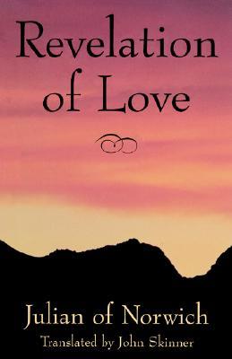 Revelation of Love, Julian of Norwich