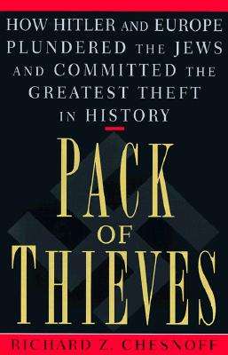 Image for Pack of Thieves: How Hitler and Europe Plundered the Jews and Committed the Greatest Theft in History