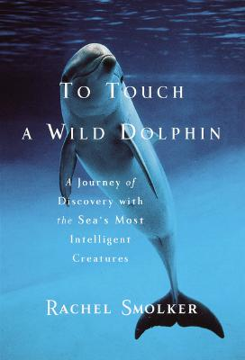 Image for To Touch a Wild Dolphin