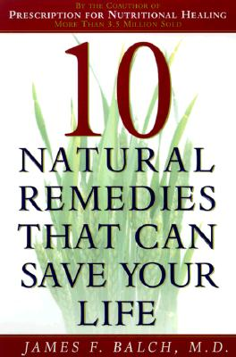 Image for 10 Natural Remedies That Can Save Your Life