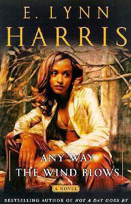 Any Way the Wind Blows, Harris, E. Lynn