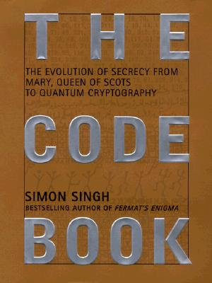 Image for The Code Book: The Evolution of Secrecy from Mary, Queen of Scots to Quantum Cryptography