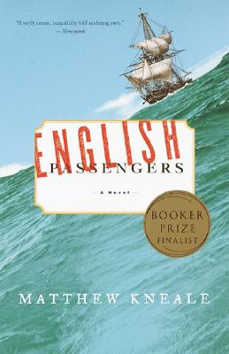 English Passengers: A Novel, Kneale, Matthew