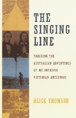 Image for SINGING LINE : TRACKING THE AUSTRALIAN A