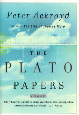 Image for The Plato Papers: A Prophecy