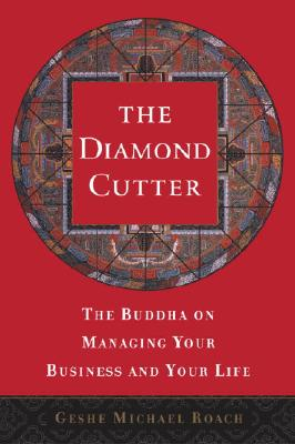 Image for The Diamond Cutter: The Buddha on Managing Your Business and Your Life