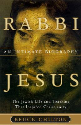Image for Rabbi Jesus: An Intimate Biography