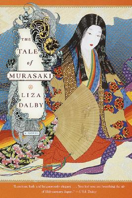 The Tale of Murasaki: A Novel, Dalby, Liza