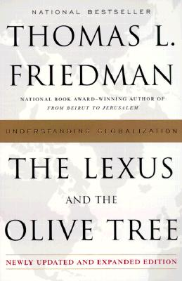 The Lexus and the olive tree, Friedman, Thomas L.