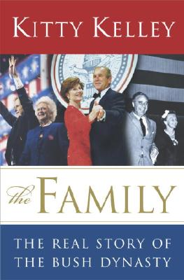 Image for The Family: The Real Story of the Bush Dynasty