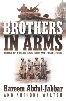 Image for Brothers in Arms **SIGNED 1st Ed/1st Printing** The Epic Story of the 761st Tank Battalion, WWII's Forgotten Heroes