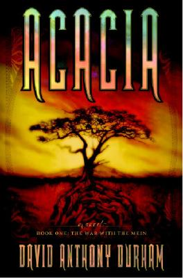Image for Acacia: The War with the Mein (Acacia, Book 1)