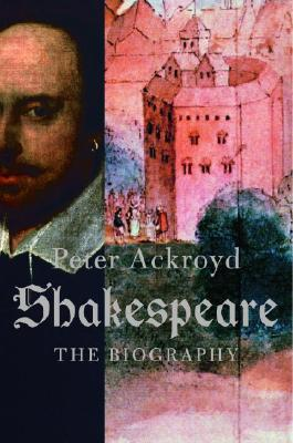 Image for SHAKESPEARE THE BIOGRAPHY