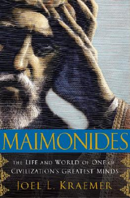 Image for Maimonides: The Life and World of One of Civilization's Greatest Minds