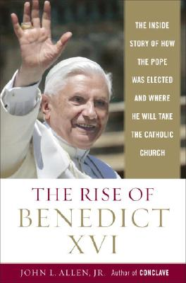Image for RISE OF BENEDICT XVI