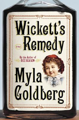 Image for WICKETT'S REMEDY A NOVEL
