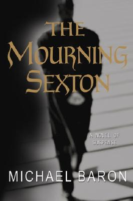 Image for The Mourning Sexton: A Novel of Suspense