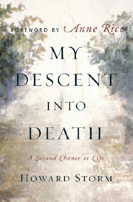 Image for My Descent Into Death: A Second Chance at Life