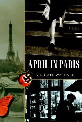 Image for April in Paris: A Novel